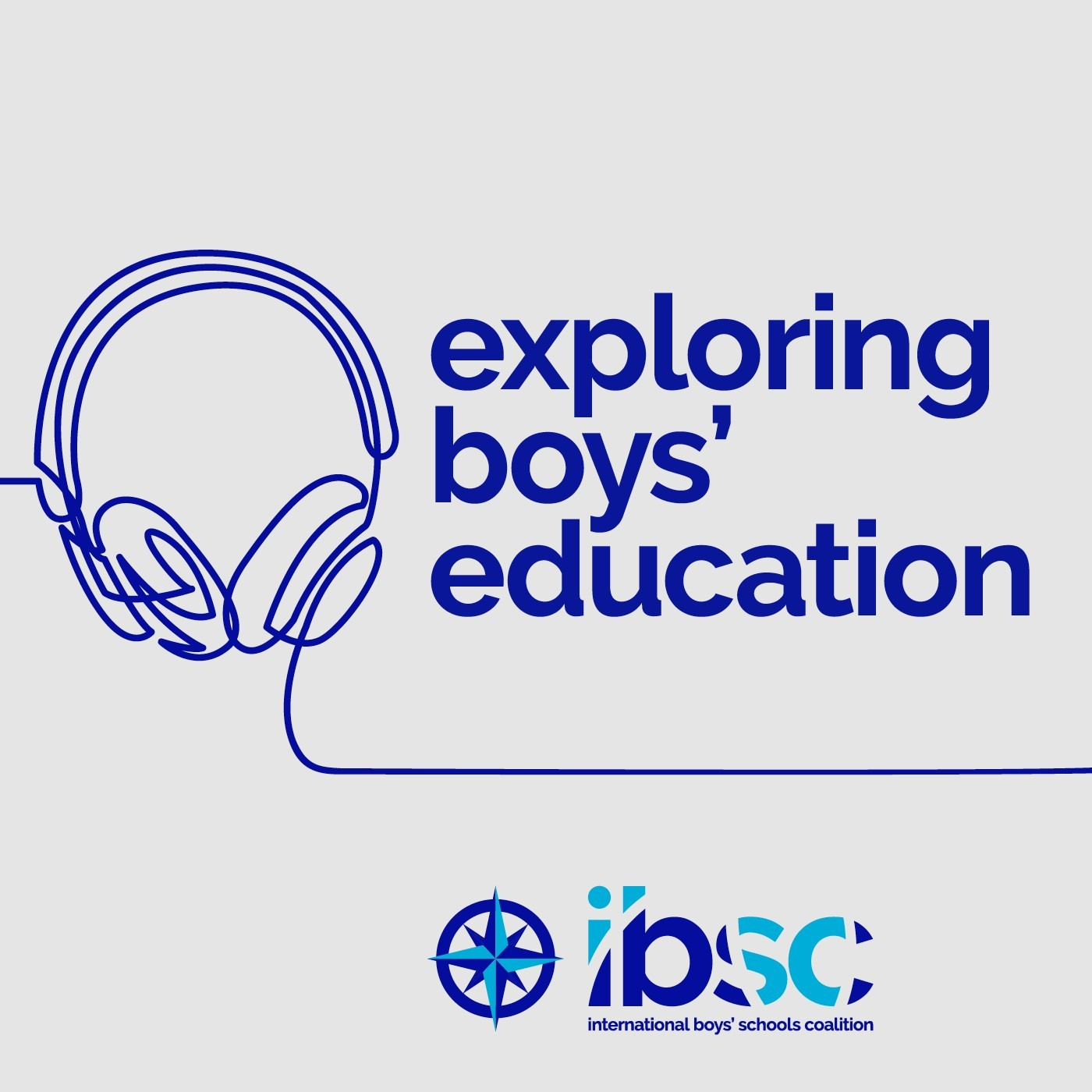 S1/Ep.02 - IBSC Action Research: Cutting-Edge Research by Boys' Educators for Boys' Educators