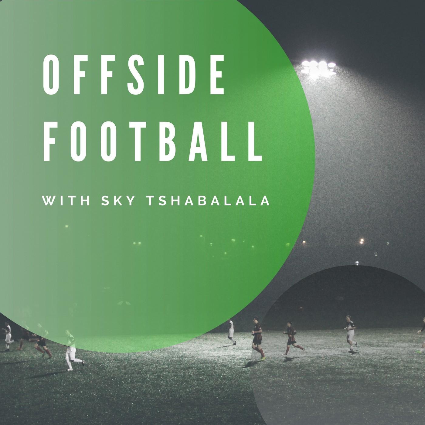 Offside Football - Episode 5