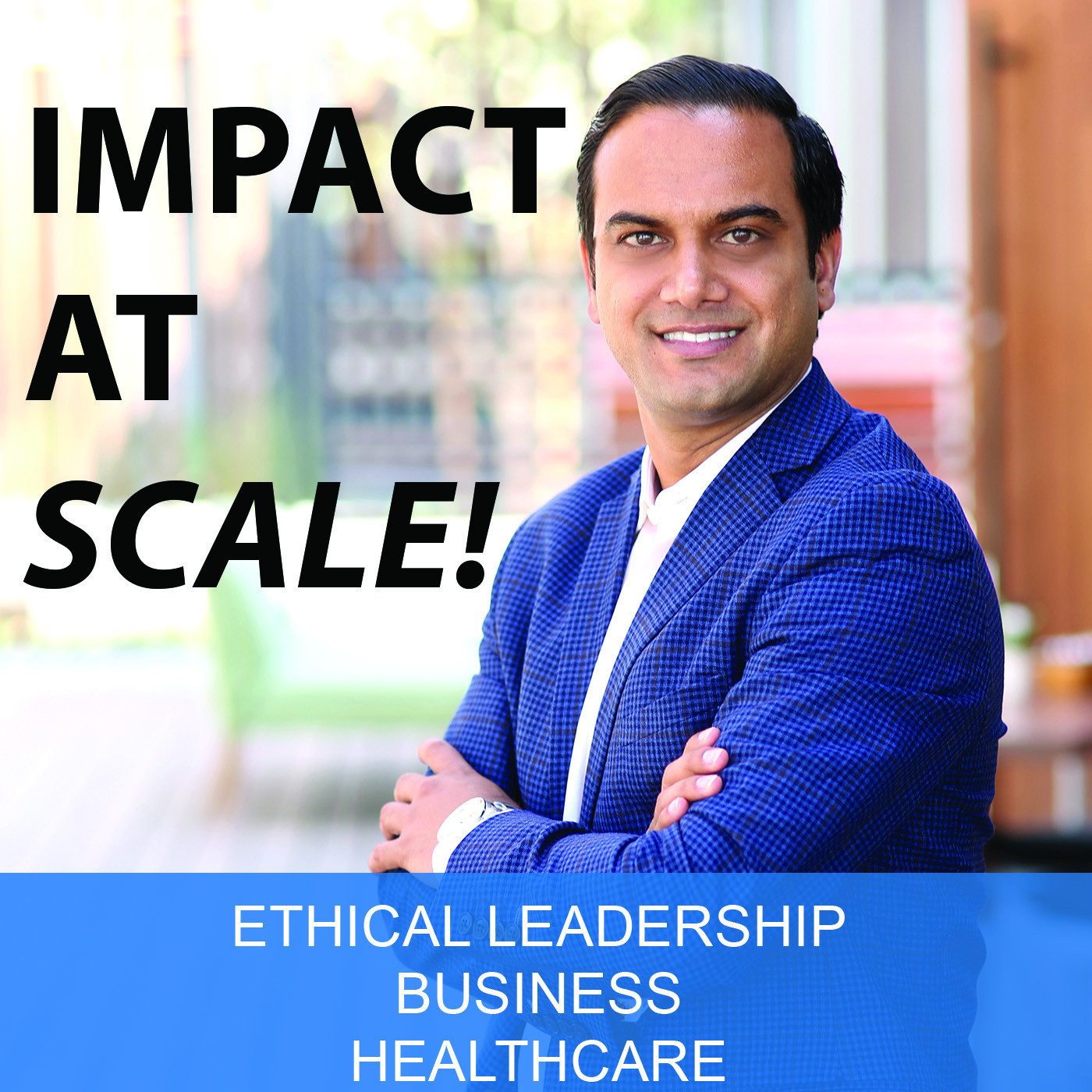Impact at Scale Podcast